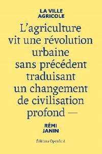 La ville agricole
