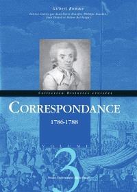 Correspondance. Volume 3, 1786-1788