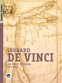 Léonard de Vinci, un drôle d'oiseau