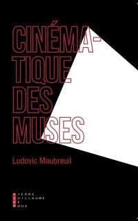 Cinématique des muses : vingt égéries secrètes du cinéma