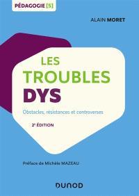 Les troubles dys : obstacles, résistances et controverses