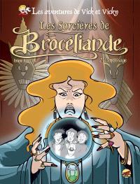 Les aventures de Vick et Vicky, Volume 9, Les sorcières de Brocéliande. Volume 2, Le passage