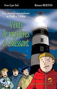 Une aventure extraordinaire de Vick et Vicky, Vents de mystères à Ouessant