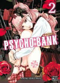 Psycho bank. Volume 2