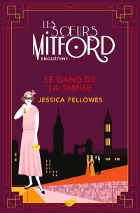 Les soeurs Mitford enquêtent, Le gang de la Tamise