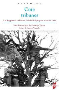 Côté tribunes : les supporters en France de la Belle Epoque aux années 1930