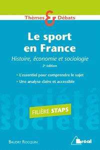 Le sport en France : histoire, économie et sociologie