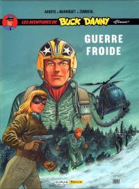 Les aventures de Buck Danny classic, 6 : guerre froide
