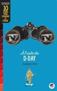 A l'aube du D-Day