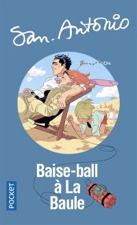 San-Antonio. Volume 103, Baise-ball à La Baule