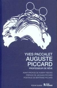 Auguste Piccard, professeur de rêve