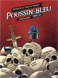 Poussin-Bleu : tomes 1 et 2