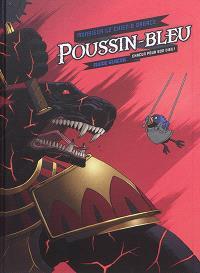 Poussin-Bleu. Volume 2, Chacun pour son Dieu !