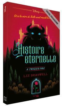 Histoire éternelle : et si la mère de Belle avait maudit la Bête ?