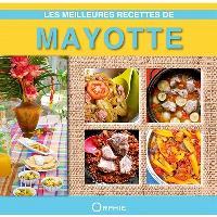 Les meilleures recettes de Mayotte