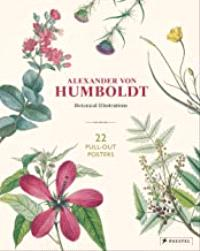 Alexander Von Humboldt: 22 Pull-Out Posters