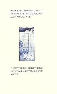 Paris Nabi : Bonnard, Denis, Vuillard et les autres