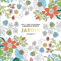 Jardin : petit livre à colorier & pensées à méditer