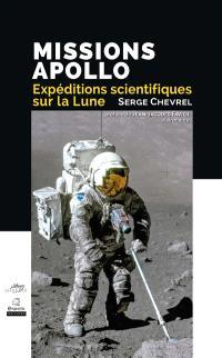 Missions Apollo, expéditions scientifiques sur la Lune