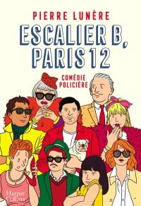 Escalier B, Paris 12 : comédie policière