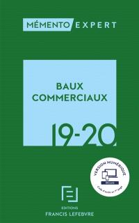 Baux commerciaux 2019-2020 : juridique, fiscal