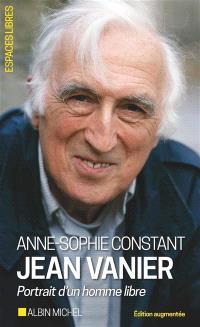 Jean Vanier : portrait d'un homme libre