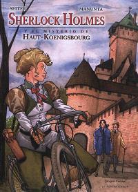 Sherlock Holmes. Volume 1, Sherlock Holmes y el misterio de Haut-Koenigsbourg