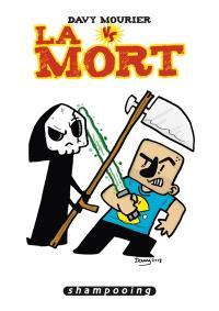 Davy Mourier vs. Volume 3, La mort