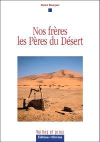 Nos frères les Pères du désert