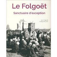 Le Folgoët, sanctuaire d'exception