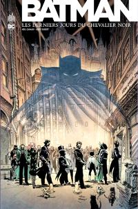 Batman : les derniers jours du chevalier noir