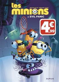 Les Minions. Volume 2, Evil panic