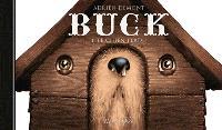 Buck. Volume 1, Le chien perdu