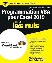 Programmation VBA pour Excel 2019 pour les nuls : Excel 2010, 2013, 2016 et 2019