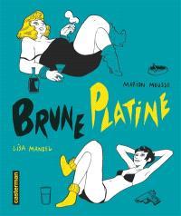 Brune Platine : intégrale