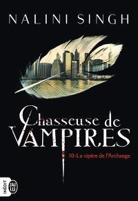 Chasseuse de vampires. Volume 10, La vipère de l'archange