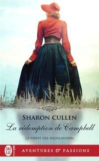 La fierté des Highlanders. Volume 3, La rédemption de Campbell