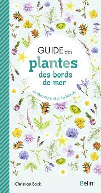 Guide des plantes des bords de mer : de l'Atlantique et de la Manche