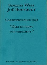 Correspondance 1942 : quel est donc ton tourment ?