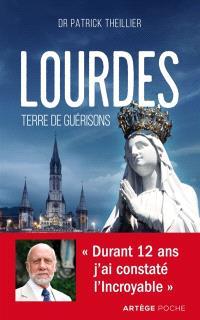 Lourdes, terre de guérisons