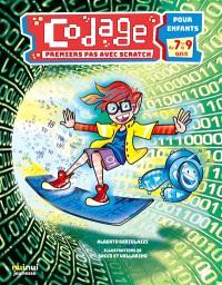Codage pour enfants, Premiers pas vers Scratch : pour enfants 7-9 ans