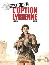 Insiders : saison 2. Volume 4, L'option libyenne