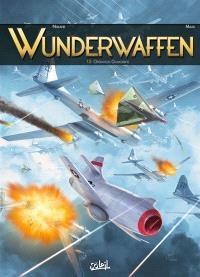 Wunderwaffen. Volume 15, Opération Gomorrhe