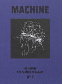 Les cahiers de l'Agart. n° 2, Machine