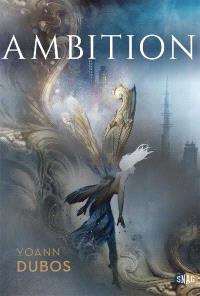Ambition. Volume 1, Résonance originelle