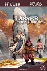 Lasser, détective des dieux. Volume 5, Trahisons en terres celtes