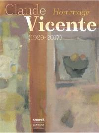 Claude Vicente (1929-2017) : hommage