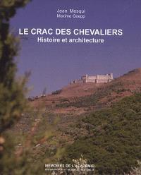 Le Crac des chevaliers (Syrie) : histoire et architecture