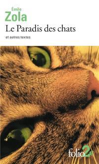 Le paradis des chats : et autres textes