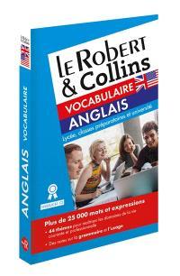 Le Robert & Collins vocabulaire anglais : lycée, classes préparatoires et université : niveaux B1-C2